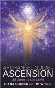 Archangel Guide to Ascension - Diana Cooper, Tim Whild